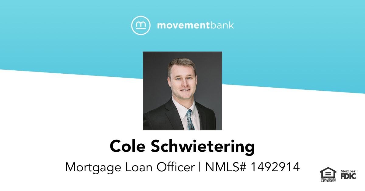 Movement Bank: Loan Officer - Cole Schwietering